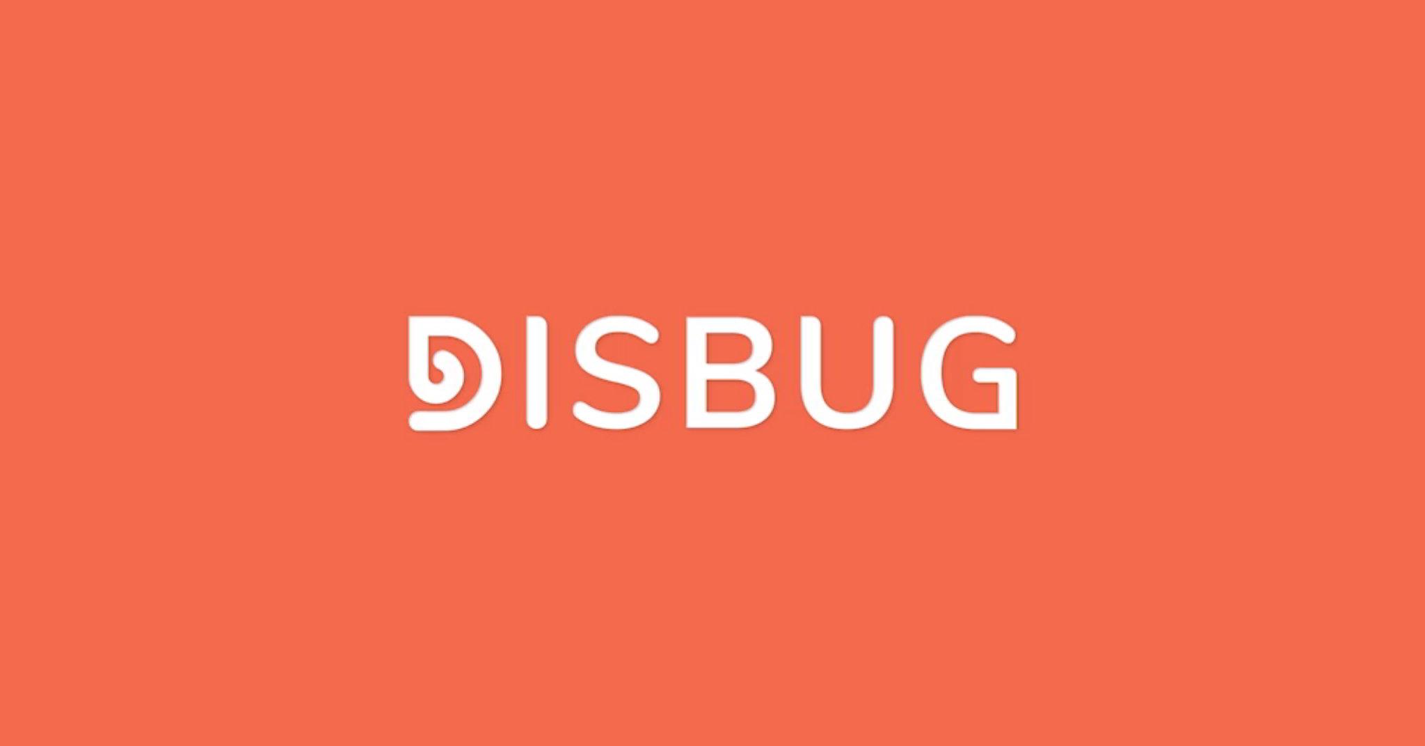 Disbug
